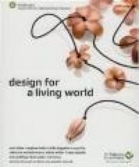 Design for a Living World Ellen Lupton, J.Abbott Miller, E Lupton