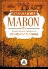 MabonRytuały, przepisy i zaklęcia na równonoc jesienną Rajchel Diana