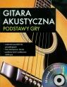 Gitara akustyczna Podstawy gry z płytą CD
