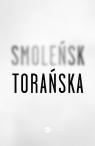 Smoleńsk Torańska Teresa