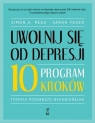 Uwolnij się od depresji. Program 10 kroków
