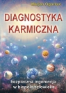 Diagnostyka karmicznaBezpieczna ingerencja w biopole człowieka Ogorevc Marjan