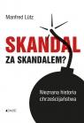 Skandal za skandalem?
