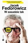 W zasadzie tak Fedorowicz Jacek
