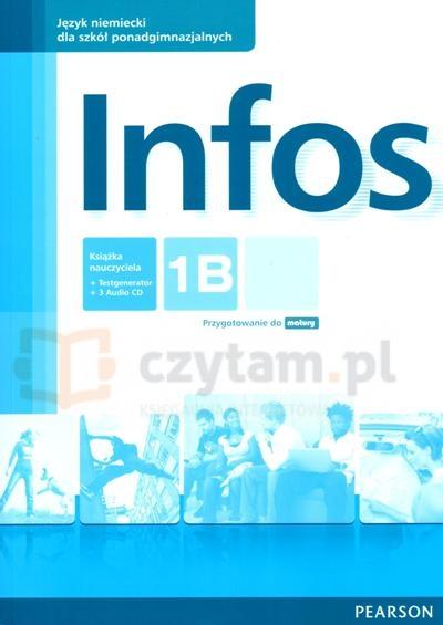 Infos 1B REV Książka nauczyciela +CDx2 Cezary Serzysko, Birgit Sekulski, Nina Drabich, Tomasz Gajownik