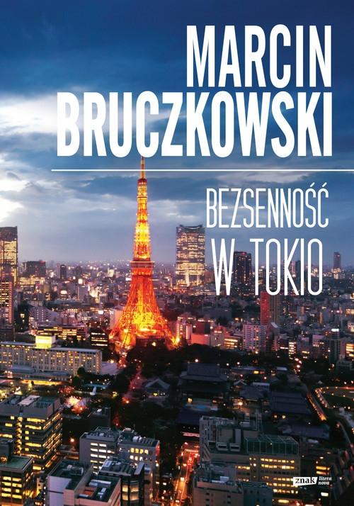 Bezsenność w Tokio Bruczkowski Marcin
