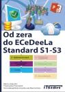 Od zera do ECeDeeLa Standard. S1-S3 S1-S3 Adamiec Marcin, Powroźnik Przemysław