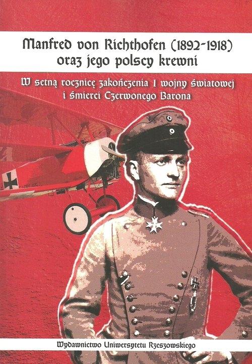 Manfred von Richthofen (1892-1918) oraz jego polscy krewni Kuzicki Jerzy