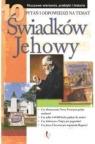 10 pytań i odpowiedzi na temat Świadków Jehowy