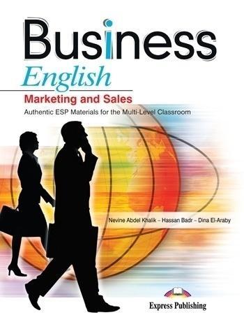 Business English. Marketing and Sales SB + CD Nevine Abdel Khalik, Hassan Badr, Dina El-Araby