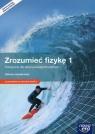 Zrozumieć fizykę 1 Podręcznik wieloletni Zakres rozszerzonyz dostępem Braun Marcin Byczuk Krzysztof