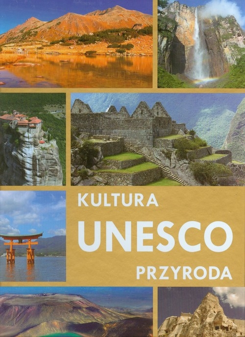 UNESCO Kultura przyroda Karolczuk Monika
