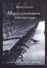 Miejsca niedookreślenia dzieła muzycznego Marcin Poprawski