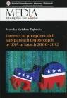 Internet w prezydenckich kampaniach wyborczych w USA w latach 2000-2012 Kożdoń-Dębecka Monika