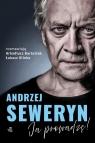 Andrzej Seweryn Ja prowadzę Klinke Łukasz, Bartosiak Arkadiusz