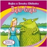 Bajki - Grajki. Bajka o Smoku Obiboku CD praca zbiorowa