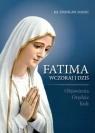 Fatima wczoraj i dziś