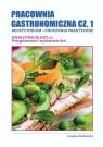 Pracownia gastronomiczna cz.1. Kwalifikacja HGT.02 Longina Borkowicz