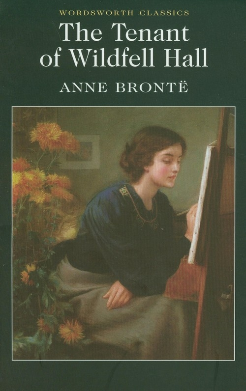 The Tenant of Wildfell Hall Bronte Anne