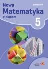 Matematyka SP 5 Z Plusem Podr. w.2016 GWO