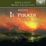 BRILLIANT OPERA COLLECTION: BELLINI: IL PIRATA  CHOR AND ORCHESTER DER DEUTSCHEN OPER BERLIN / HELLWART MATTHIESEN / MARCELLO VIOTTI