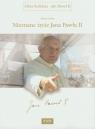 Nieznane życie Jana Pawła II Album siódmy Andrzej Majewski, Krzysztof Tadej