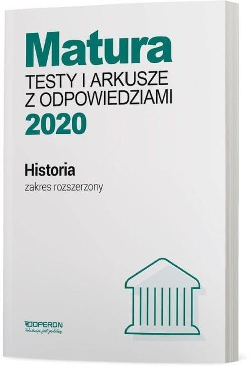 Historia Matura 2020 Testy i arkusze z odpowiedziami Zakres rozszerzony Tulin Cezary, Kubicka Beata, Smuda Marek
