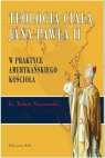 Teologia ciała Jana Pawła II w praktyce amerykańskiego kościoła
