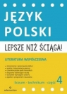 Lepsze niż ściąga Język polski Liceum i technikum Część 4