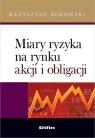 Miary ryzyka na rynku akcji i obligacji  Borowski Krzysztof