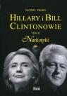 Hillary i Bill Clintonowie Tom 2 Narkotyki