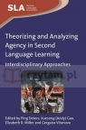 Theorizing and ANalyzing Agency in Second Language Learning Deters, Ping et al