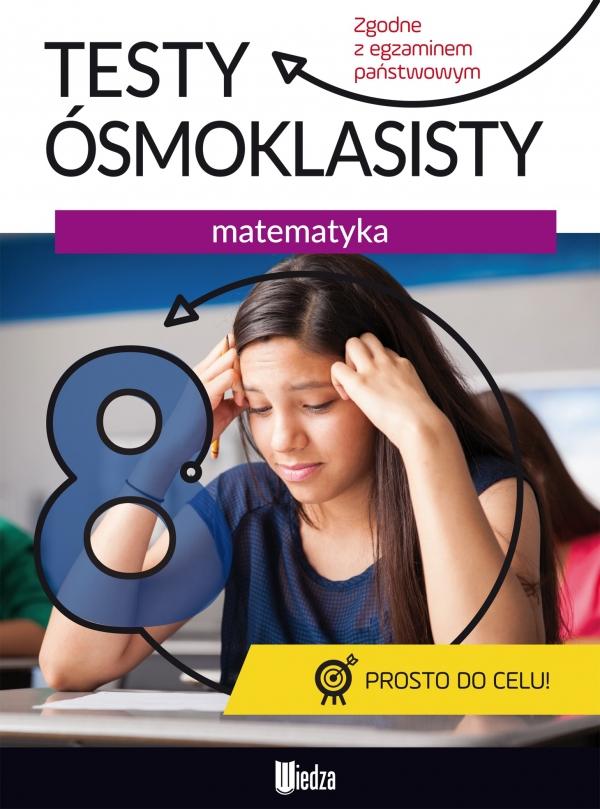 Testy ósmoklasisty Matematyka