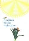 Kuchnia polska  regionalna (Uszkodzona okładka)