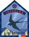 Jaskółka i jej gniazdo  Preibisz-Wala Kinga (tekst), Sędziwy Anna (ilustracje)