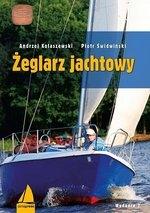 Żeglarz jachtowy (wyd. 9) Kolaszewski Andrzej , Świdwiński Piotr