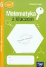 Matematyka z kluczem 6 Zeszyt ćwiczeń Radzę sobie coraz lepiej Część 1
