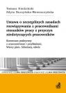 Ustawa o szczególnych zasadach rozwiązywania z pracownikami stosunków pracy z Niedziński Tomasz, Nurzyńska-Wereszczyńska Edyta