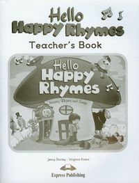 Hello Happy Rhymes Teacher's Book Dooley Jenny, Evans Virginia