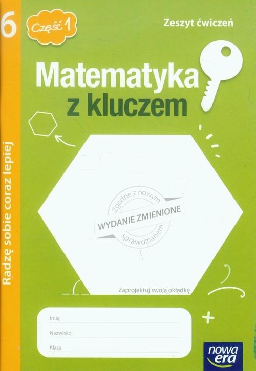 Matematyka z kluczem 6 Zeszyt ćwiczeń Radzę sobie coraz lepiej Część 1 Braun Marcin, Mańkowska Agnieszka, Paszyńska Małgorzata