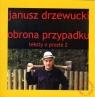 Obrona przypadku Teksty o prozie 2 Drzewucki Janusz
