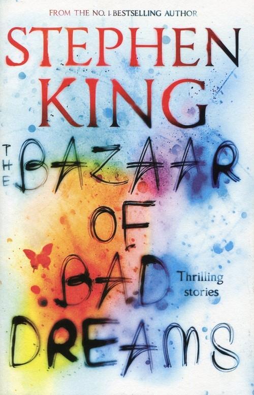 The Bazaar of Bad Dreams King Stephen