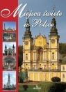 Miejsca Święte w Polsce