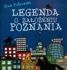 Legenda o założeniu Poznania Piotrowska Eliza
