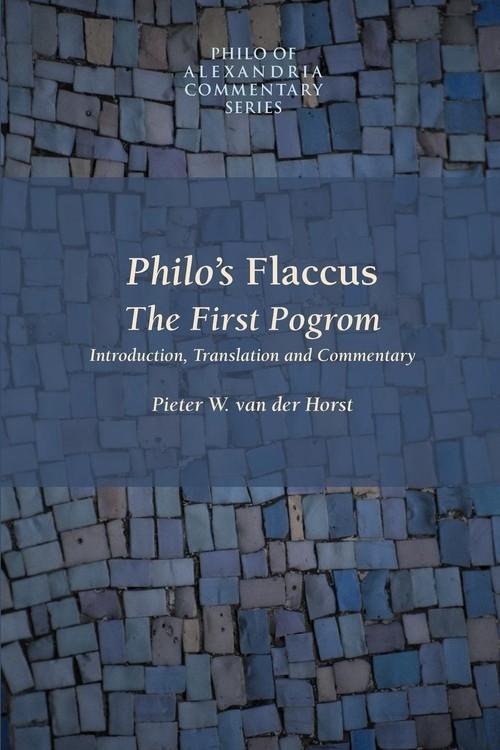 Philo's Flaccus Horst Pieter Willem Van Der