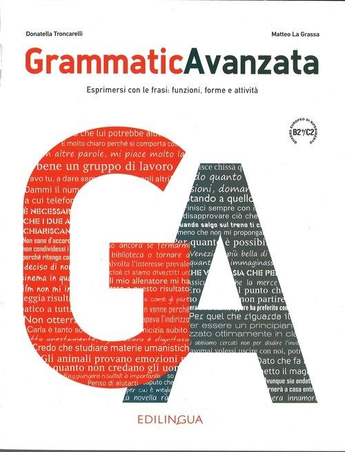 Grammatica Avanzata Podręcznik B2+/C2 La Grassa Matteo