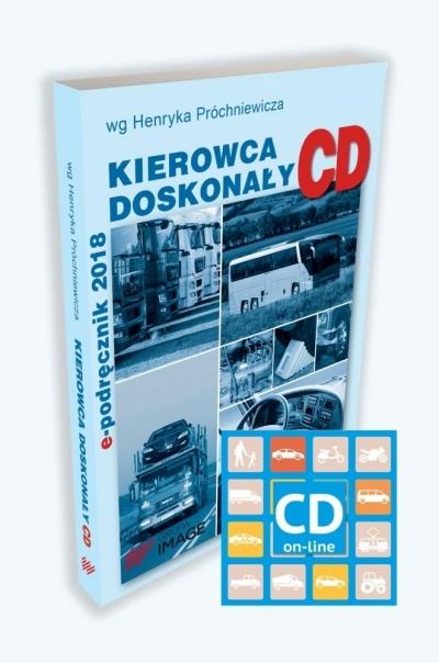 Kierowca doskonały kat. C i D w.2018 z dostępem  online IMAGE Ośko Marian , Próchniewicz Henryk