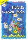 Melodie z moich snów na akordeon + CD Witold Krukowski