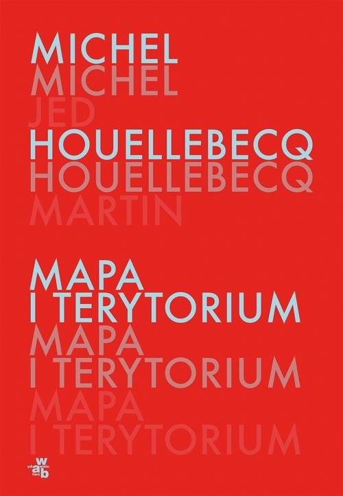 Mapa i terytorium Houellebecq Michel