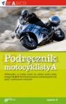 Podręcznik motocyklisty  Próchniewicz Henryk